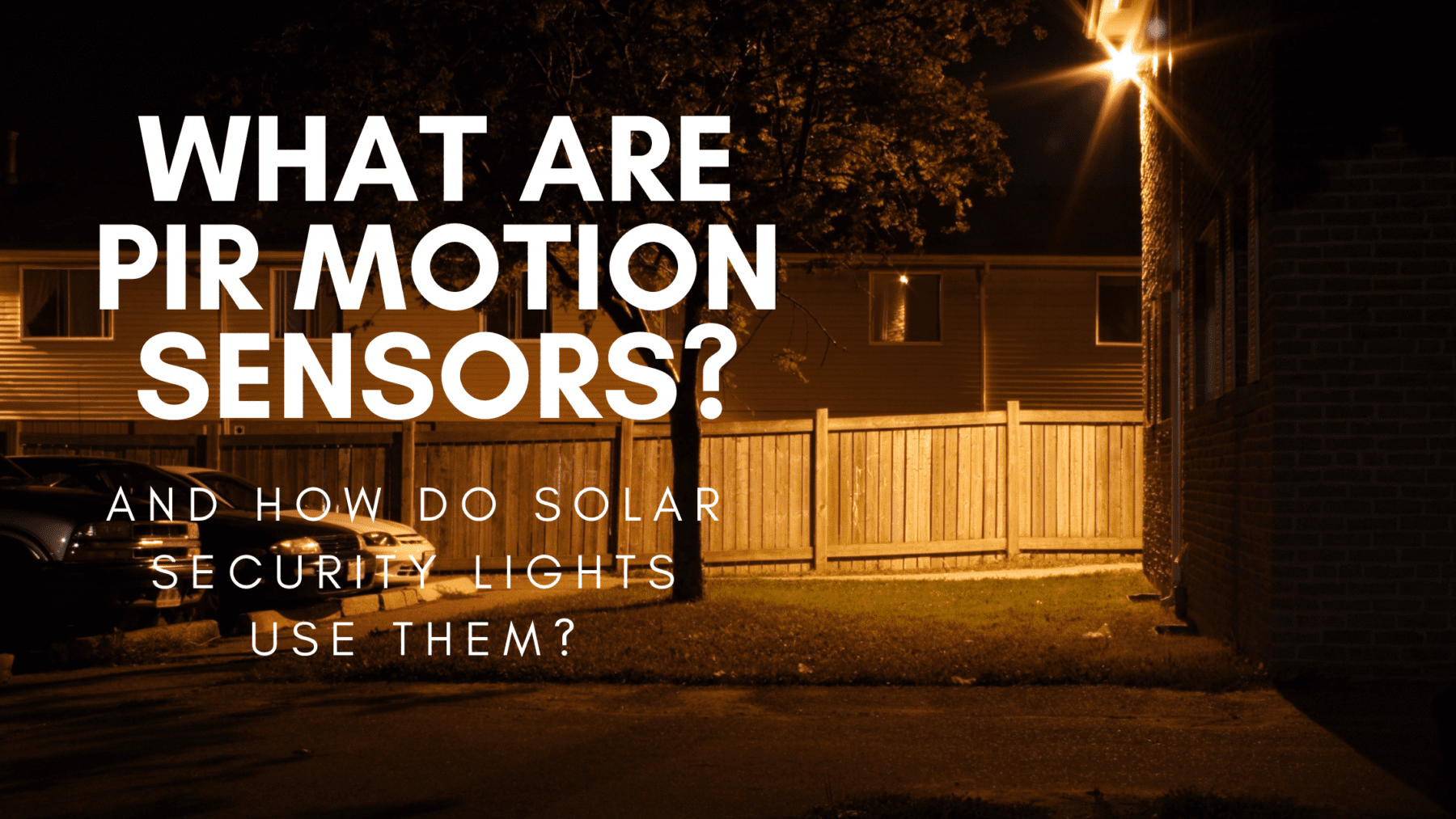 What are PIR motion sensors?