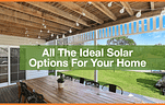 All_The_Ideal_Solar_Options_For_Your_Home